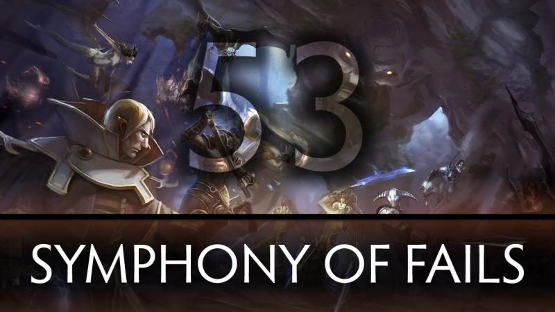 Dota 2 Symphony of Fails – Ep. 53