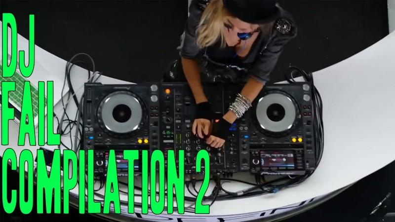 Ultimate DJ Fail Compilation (Part 2)